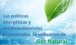 las politicas energéticas y medioambientales recomiendan la utilizacion del gas natural gastechnik barcelona instalaciones industriales